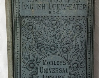 Thomas de Quincey Confessions of an English Opium-Eater Vintage Book