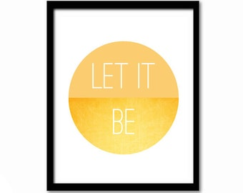 Let It Be, Inspirational Quote, Motivational Print, Beatles Lyrics, Music Lyrics, Yellow Wall Art, Home Decor, Positive Quote, Music Poster