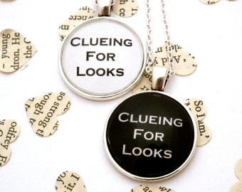 Clueing For Looks - Sherlock Quote Necklace - Sherlock Inspired Necklace, Pendant Necklace, Sherlock Jewellery, Sherlock Fandom Necklace