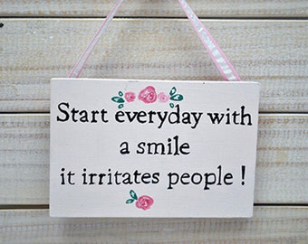 Shabby Chic Sign -  Start everyday with a smile