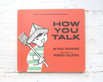 How You Talk . Vintage Children's Book . Science . 1960's . 1966