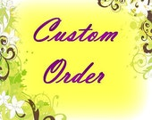custom order for Nicky