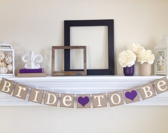 Bride To Be Banner - Bridal Shower Decorations - Bridal Shower Banners - Bachelorette Party - Rustic wedding - Bridal Shower Decoration Idea