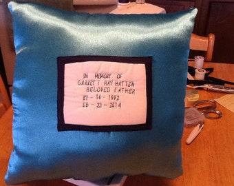 Hand-made satin  personalized memorial  throw pillow.