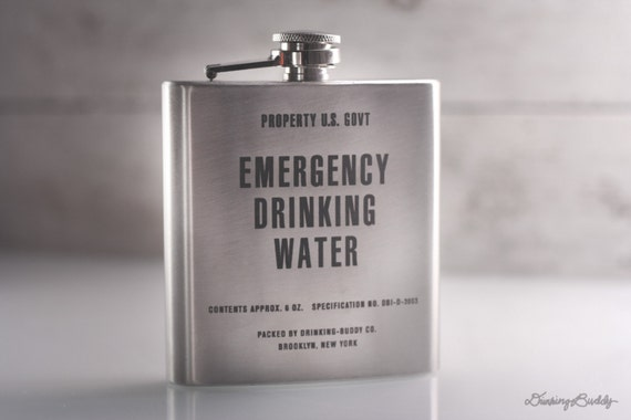 Vintage inspired Emergency Drinking Water  - Property of U.S. Gov't - 6oz Engraved Whiskey Hip Flask
