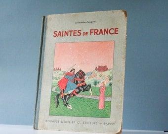 antique french vintage illustrated  book - Saints of France - 1932