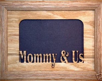 Mommy and Us Picture Frame 5x7