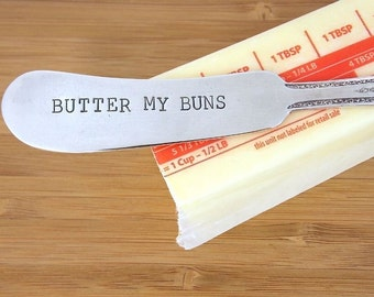 Butter My Buns - Hand Stamped  Vintage Silverware Knife