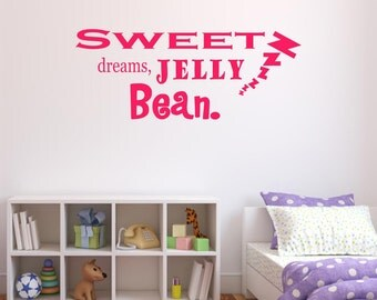 Childrens Wall Decal - Sweet Dreams Jelly Bean - Childrens Room Decor - Kids Room Wall Art - Bedroom Quotes - Kids Wall Stickers - QU415
