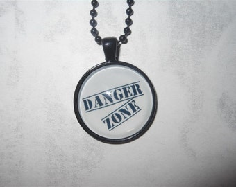 Danger Zone pendant necklace Archer inspired - Kenny Loggins, funny quote, Sterling Archer, cult tv, animation, spy, spies, Top Gun