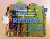 Upcycled recycled journal, art journal, or scrapbook - Custom made and reserved for Kristie