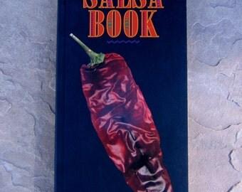 The Great Salsa Cook Book by Mark Miller, Salsa Recipes Cookbook, 1994 Vintage Cookbook
