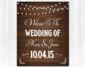 Welcome To The Wedding Sign DIY PRINTABLE Digital File Printable Wedding Sign String Light Wedding Sign Country Wood Wedding Sign