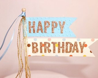 Happy Birthday Cake Topper/Cake Poke. Blue or Pink. Gold Glitter - Birthday Announcement.
