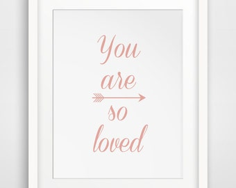 You Are Loved Pink, Coral Wall Print, You Are So Loved Wall Art, Peach Coral Wall Decor, Coral Nursery Art, Pink, Peach Downloadable Print