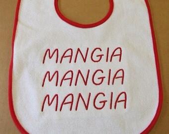 Embroidered Baby Bib - Italian  Mangia Mangia Mangia