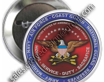 Armed Forces Tribute  2.5 inch  button