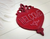 Welcome Sign / Welcome Home Decor / Welcome  / Housewarming Gift / Vintage Decor / French Country Decor / Heart Decor / Entry Door Decor