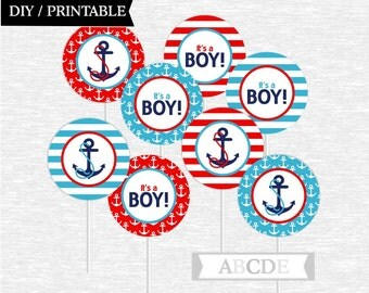 Instant Download Cupcake Toppers Baby Shower decorations Ahoy Its a boy Nautical baby Shower DIY Printable (PDN011)
