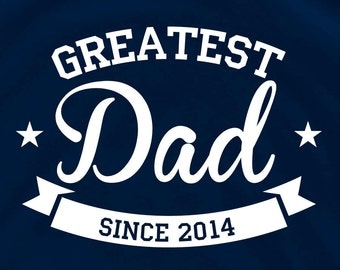 Greates Dad T 246 Papa shirt grandpa shirt daddy shirt Personalized t shirt father's day gift awesome dad shirt father gift