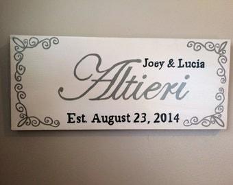 Last Name Established Sign- Wedding/Engagement/Anniversary