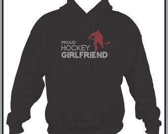 Hockey Girlfriend Sweatshirt/ Rhinestone Proud Hockey Girlfriend Hoodie Sweatshirt/ Hockey Hoodie/ Hockey Shirts