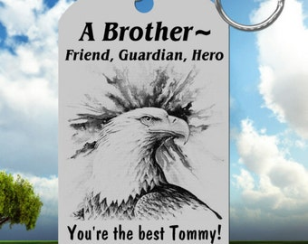 For your BROTHER Keychain Gift, Personalized FREE with names!