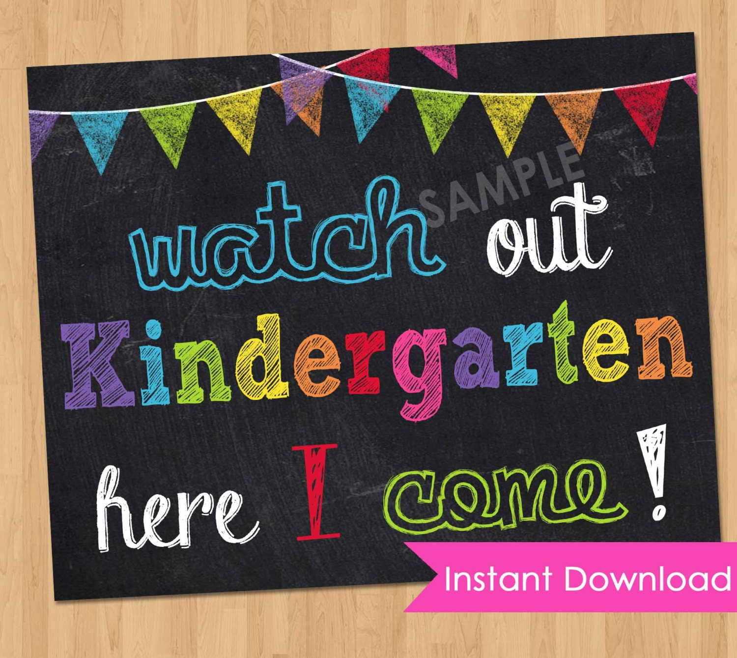 First Day of Kindergarten Sign INSTANT DOWNLOAD First Day of
