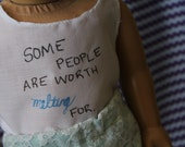 """American Girl Doll Hand Drawn Tank Top Frozen """"Some People are Worth Melting For"""" RESERVED FOR JESSICA"""