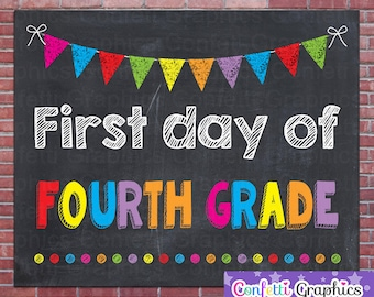 First Day Of Fourth Grade 4 School Chalkboard Sign Poster Chalk Back To School Teacher Photo Prop //  8x10 // Instant Download