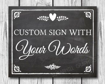 Chalkboard Wedding Sign, Custom Wedding Sign, Custom Chalkboard Wedding Sign, Printable Wedding Sign, Wedding Decor