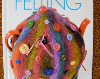 Vogue Knitting - Felting on the Go - Hard Cover Knitting Pattern Book