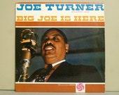 Joe Turner - Big Joe is Here  -  Vinyl Record Lp Album