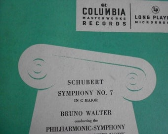 Scubert : Symphony No. 7 in C Major - Bruno Walter conducting the Philharmomnic Symphony Orchestra of New York- vinyl record