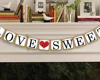 Love Is Sweet Banner - Decoration Wedding Sign - Wedding Photo Prop - Wedding Banner