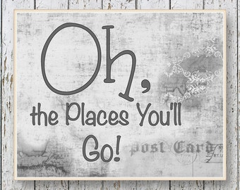Oh, the Places you'll Go! Dr Seuss - Family Room playroom - Kids wall art 8x10 or 11x14 - Gray Boys bedroom wall art for children