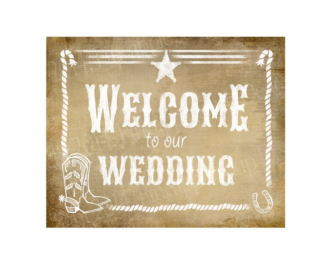 Western Welcome to our Wedding Printable File with Bride & Groom Names and wedding date - DIY - Western Vintage Collection