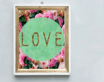 A gorgeous printable LOVE art print roses with gold glitter & mint green