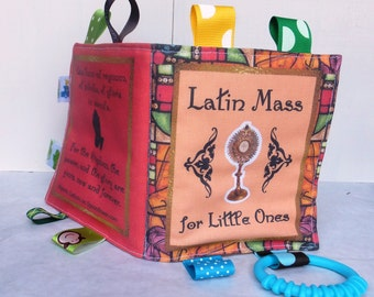 Latin Mass For Little Ones / Cloth Book / Soft Book / Baby Toy / Crinkle Book / Catholic Toy / Catholic Book / Old Mass