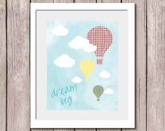 "INSTANT DOWNLOAD -Balloon Quote Dream Big Printable Wall Art Print 8""x10"" (jpeg file) Kids Decor"