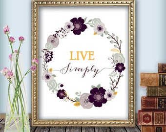 "Quote Print - ""Live Simply"", Printable wall art decor poster, calligraphy print, digital typography, INSTANT DOWNLOAD"