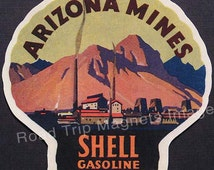 Shell Gasoline 1920s Travel Decal Magnet ARIZONA MINES. Accurate reproduction & hand cut in shape as designed. Nice 1920's Travel Decal Art.
