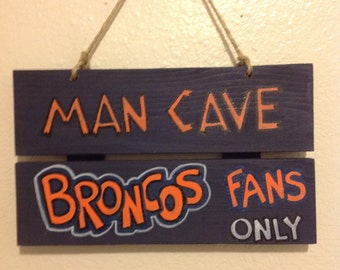 Broncos Man Cave Sign