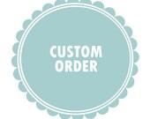 Custom Order for Val D.