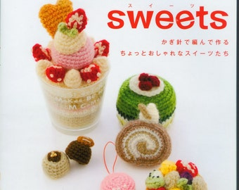 Sweets Amigurumi Crochet Japanese Ebook PDF Pattern