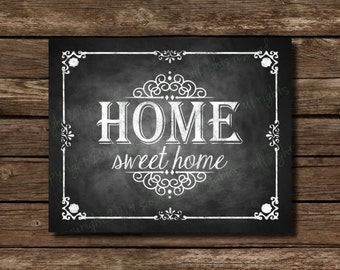 Home Sweet Home Chalkboard Sign  - DIY Download and Print - Printable File