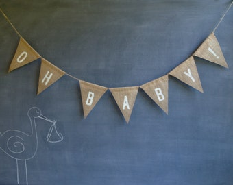 Oh Baby! burlap banner in white lettering, baby shower, birthday party, announcement, gender neutral bunting.