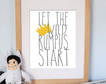 DOWNLOAD: Where the Wild Things Are - Let the Wild Rumpus Start / 8x10 and 11x14
