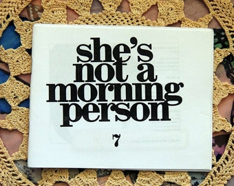 She's Not a Morning Person Zine Issue 7