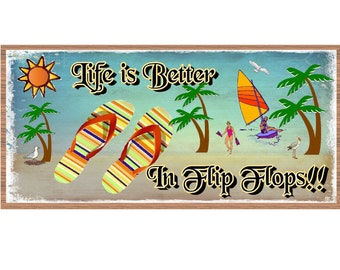 Flip Flop Wood Sign -Life is Better in Flip Flops GS656 Beach Decor - Tropical Signs